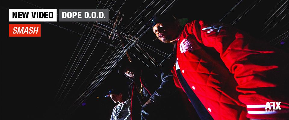 Dope D.O.D. smash video