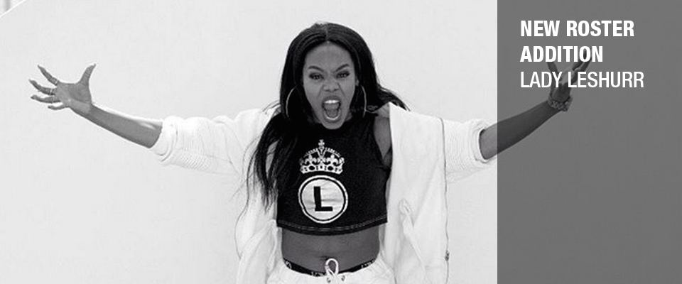 Lady Leshurr - New Roster Addition