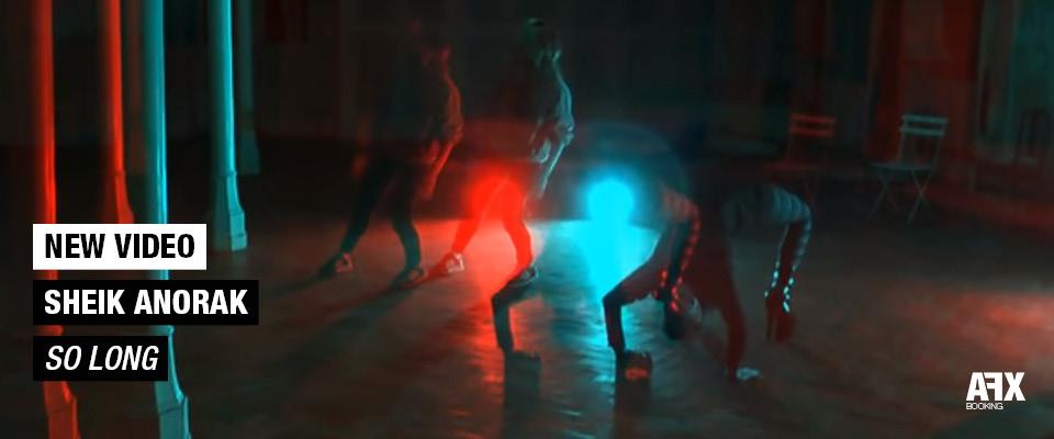 Sheik Anoral - vidéo So Long
