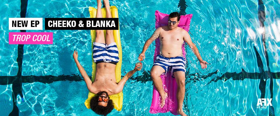 Cheeko & Blanka Trop Cool EP free download