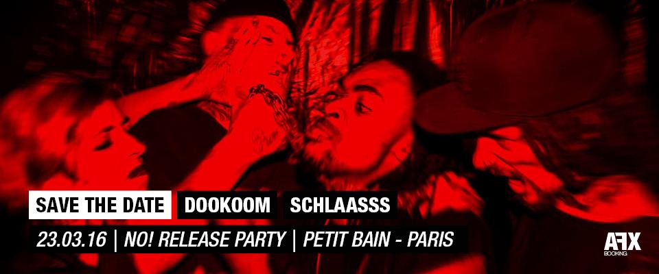 Dookoom et Schlaasss à Paris