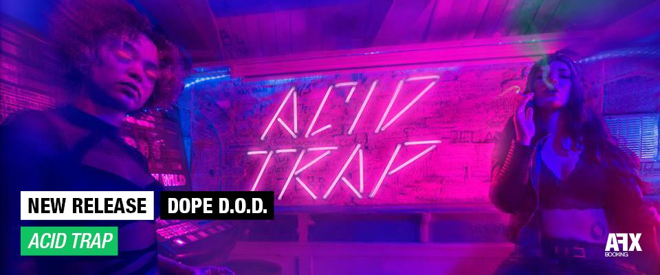 Dope D.O.D. Acid Trap