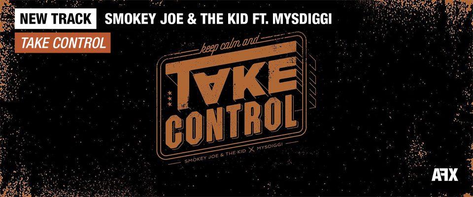 Smokey Joe & The Kid - Take Control