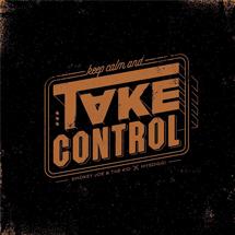 SMOKEY JOE & THE KID : NOUVEAU MORCEAU «TAKE CONTROL»