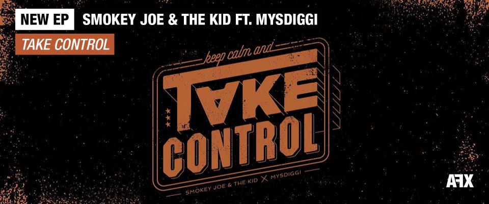 Smokey Joe & The Kid - New Ep Take Control